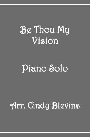 Be Thou My Vision, Intermediate Piano Solo