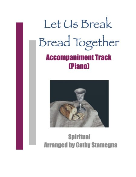 Accompaniment Let Us Break Bread Together title JPEG