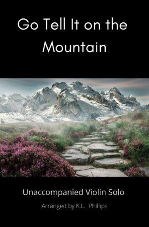 Go Tell It on the Mountain – Unaccompanied Violin Solo