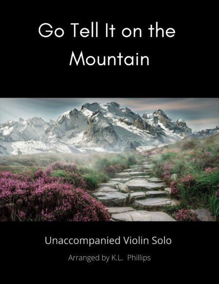 Title: Go Tell It on the Mountain - Unaccompanied violin solo