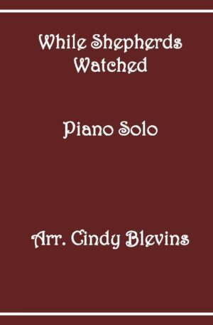 While Shepherds Watched Their Flocks, Intermediate Piano Solo