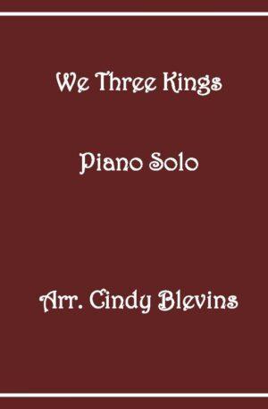 We Three Kings, Intermediate Piano Solo