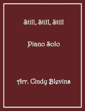Still, Still, Still, Intermediate Piano Solo