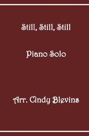 Still, Still, Still, Intermediate Piano Solo