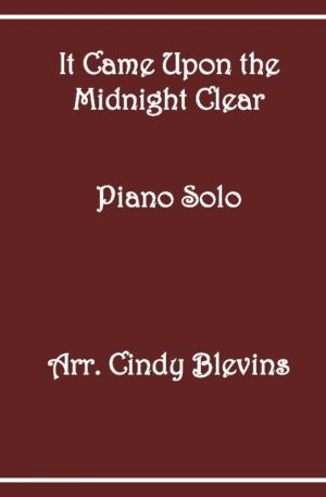 It Came Upon the Midnight Clear, Intermediate Piano Solo