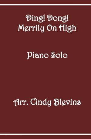 Ding! Dong! Merrily On High, Intermediate Piano Solo