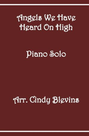 Angels We Have Heard On High, Intermediate Piano Solo
