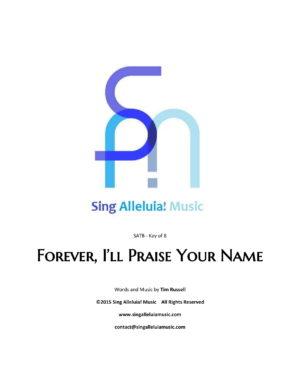 Forever, I'll Praise Your Name
