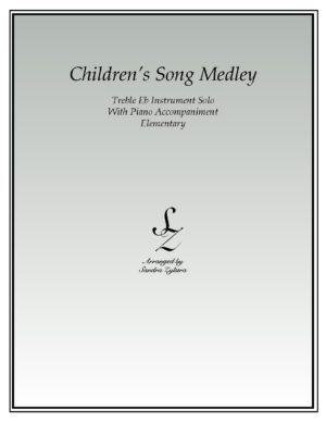 Children's Song Medley -Treble Eb Instrument Solo