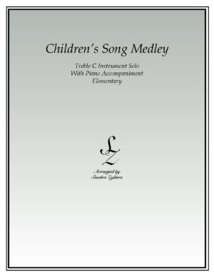 Children's Song Medley -Treble C Instrument Solo