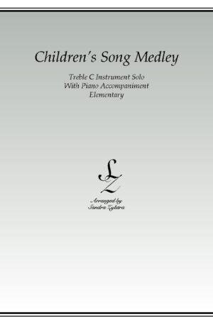 Children's Song Medley -Treble C Instrument Solo