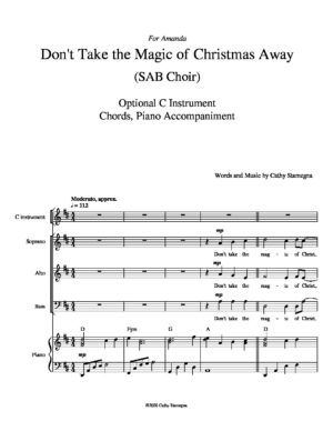 Don't Take the Magic of Christmas Away (with Optional C Instrument, Chords, Piano Accompaniment) – for SAB, 2-Part, Unison (Choirs)