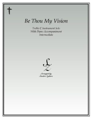 Be Thou My Vision -Treble C Instrument Solo