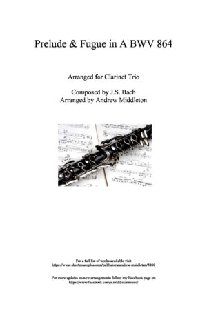 Prelude and Fugue in A BWV 864 arranged for Clarinet Trio