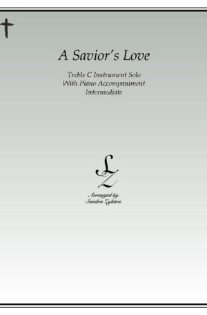 A Savior's Love -Treble C Instrument Solo