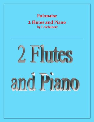 Polonaise – F.Schubert – 2 Flutes and Piano