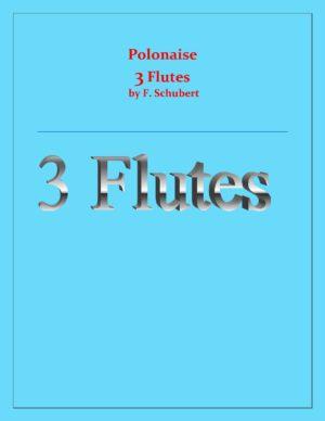 Polonaise – F.Schubert – For 3 Flutes