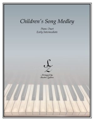 Children's Song Medley -Early Intermediate Piano Duet
