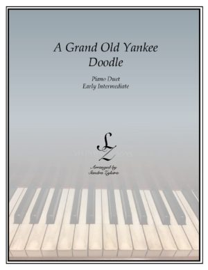 A Grand Old Yankee Doodle -Early Intermediate Piano Duet