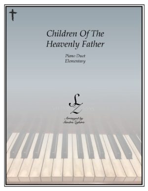 Children Of The Heavenly Father -Elementary Piano Solo/Duet