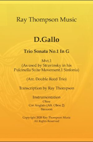 """Gallo: Trio Sonata No.1 in G Mvt.I (The Original Baroque Music used in the derivative """"Pulcinella Suite – 1.Sinfonia (Overture)"""") – double reed trio"""