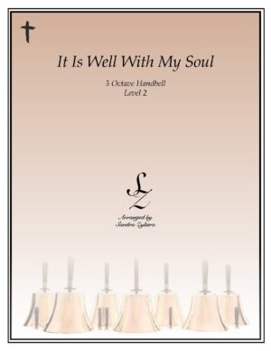 It Is Well With My Soul -3 Octave Handbells
