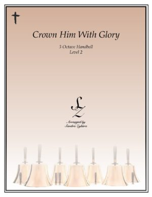 Crown Him With Glory -3 Octave Handbells