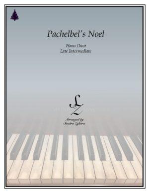 Pachelbel's Noel -Late Intermediate Piano Duet