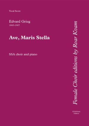Grieg: Ave Maris Stella (SSA choir and Piano)