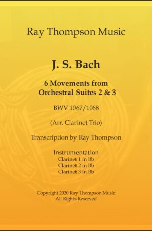 Bach: 6 Movements from Orchestral Suites 2 & 3 – clarinet trio