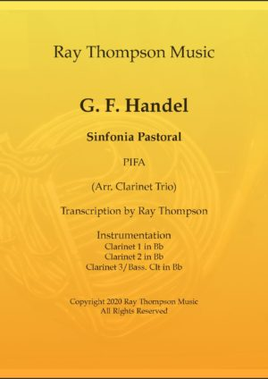 Handel: Sinfonie Pastoral (Pastoral Symphony)(Pifa) from The Messiah (Der Messias) – clarinet trio