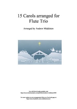 15 Carols arranged for Flute Trio