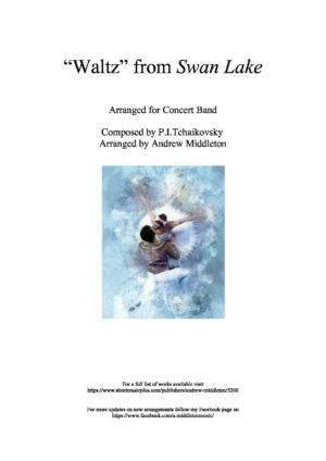 """""""Waltz"""" from Swan Lake arranged for Concert Band"""