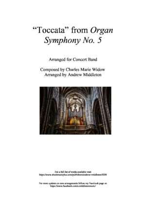 """""""Toccata"""" from Organ Symphony No. 5 arranged for Concert Band"""
