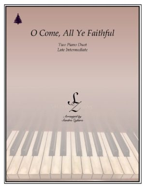 O Come, All Ye Faithful -Two Piano Duet