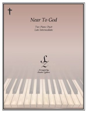 Near To God -Two Piano Duet