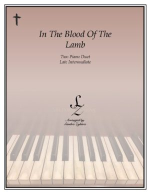 In The Blood Of The Lamb -Two Piano Duet
