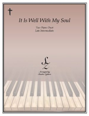 It Is Well With My Soul -Two Piano Duet