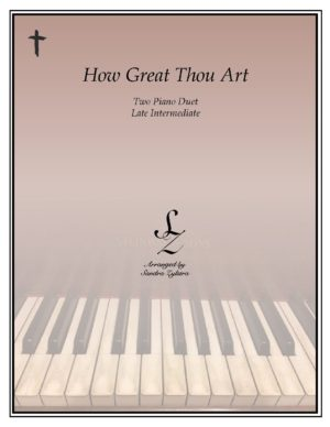 How Great Thou Art (O Stor Gud) -Two Piano Duet