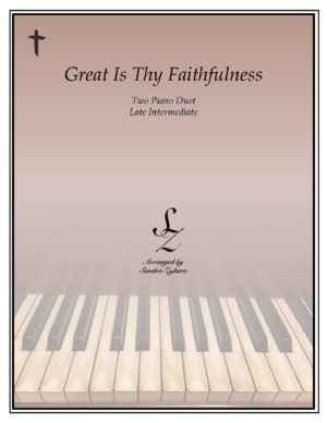Great Is Thy Faithfulness -Two Piano Duet