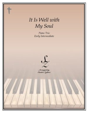 It Is Well With My Soul – Piano Trio