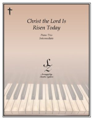 Christ The Lord Is Risen Today – Piano Trio