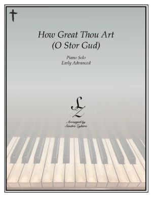 How Great Thou Art (O Stor Gud) -Early Advanced Piano Solo