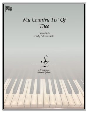 My Country Tis' Of Thee (America) -Early Intermediate Piano Solo