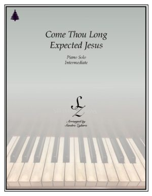 Come, Thou Long Expected Jesus -Intermediate Piano Solo