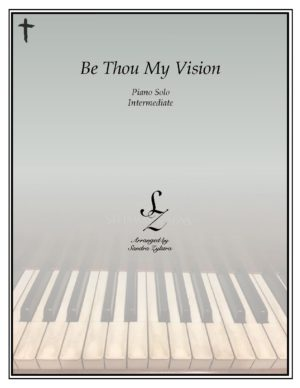 Be Thou My Vision -Intermediate Piano Solo