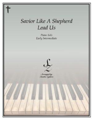 Savior, Like A Shepherd Lead Us -Early Intermediate Piano Solo