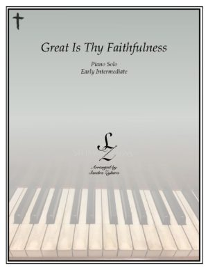 Great Is Thy Faithfulness -Early Intermediate Piano Solo