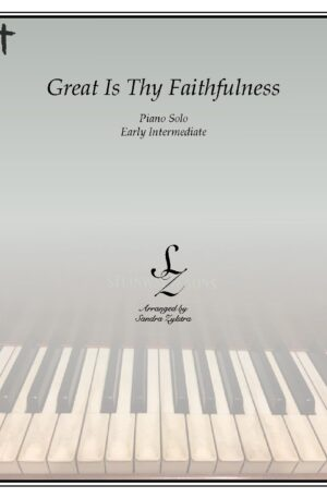 Great Is Thy Faithfulness -Early Intermediate Piano Solo