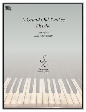 A Grand Old Yankee Doodle -Early Intermediate Piano Solo